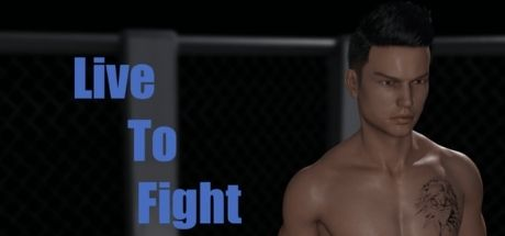 Live To Fight v0.5.3 Game Walkthrough Free Download for PC