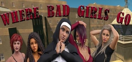 Where Bad Girls Go Game Walkthrough Free Download for PC